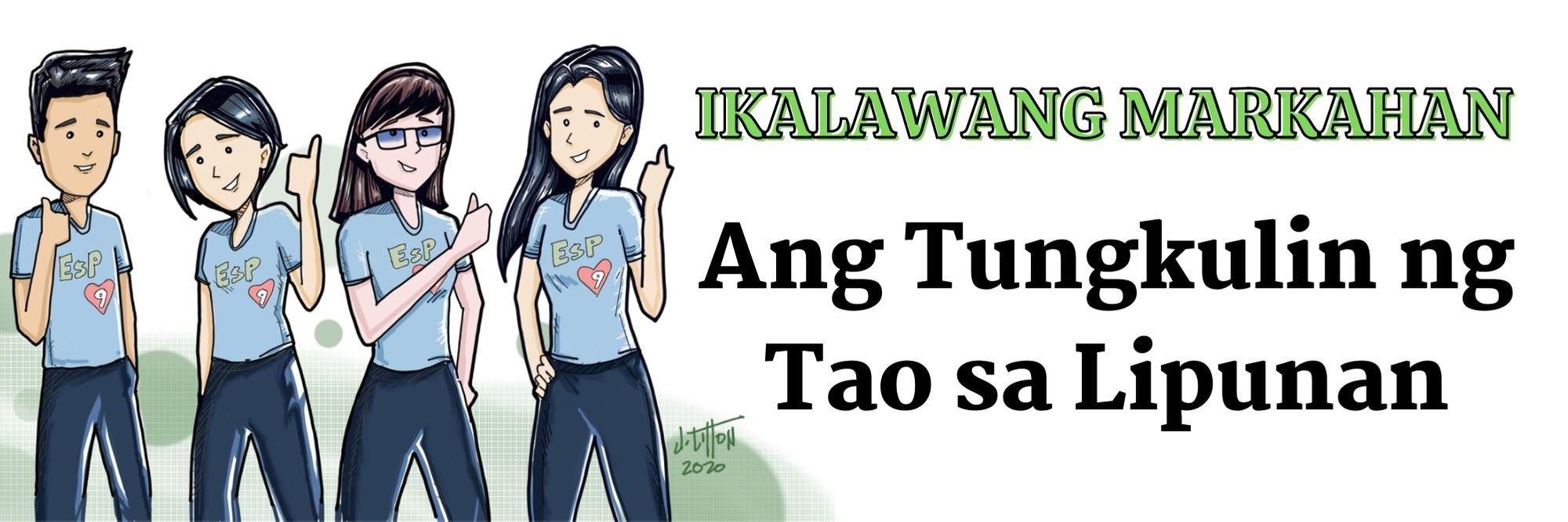 G9 - Edukasyon sa Pagpapakatao - Ikalawang Markahan: Ang Tungkulin ng Tao sa Lipunan copy 2