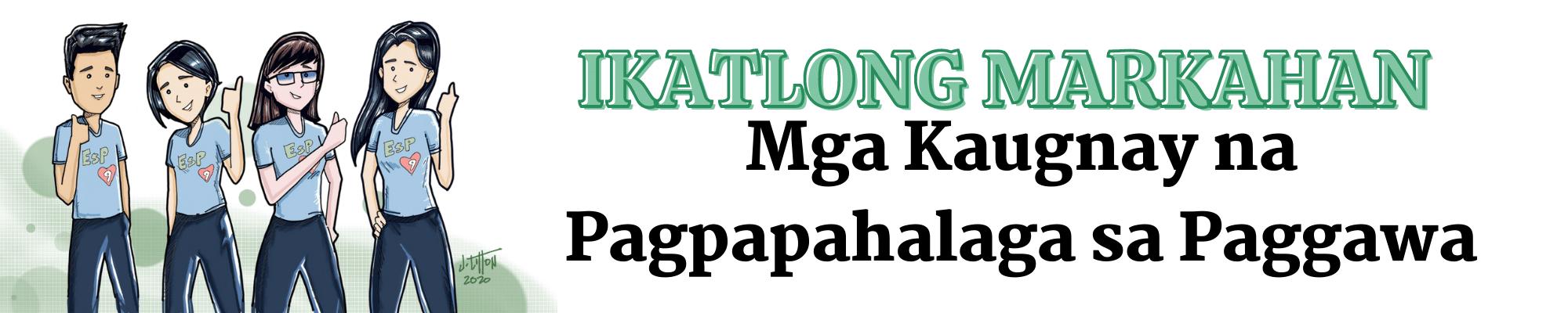 G9 - Edukasyon sa Pagpapakatao - Ikatlong Markahan: Mga Kaugnay na Pagpapahalaga sa Paggawa